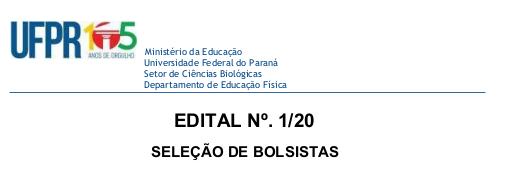 EDITAL No. 1/20 – SELEÇÃO DE BOLSISTAS